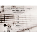 5th International Composition Competition  GMCL / Jorge Peixinho