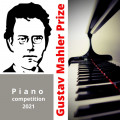 Gustav Mahler Prize Piano Competition 2021 (on-line)