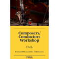 Composers/Conductors Workshop Call
