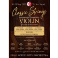 """Classic Strings"" International Violin Competition 2022"