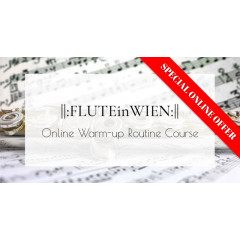 FLUTEinWIEN - Your Online Warm-up Routine Course
