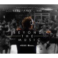"""Beyond The Music"" (a short documentary film)"