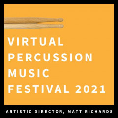 Virtual Percussion Music Festival 2021